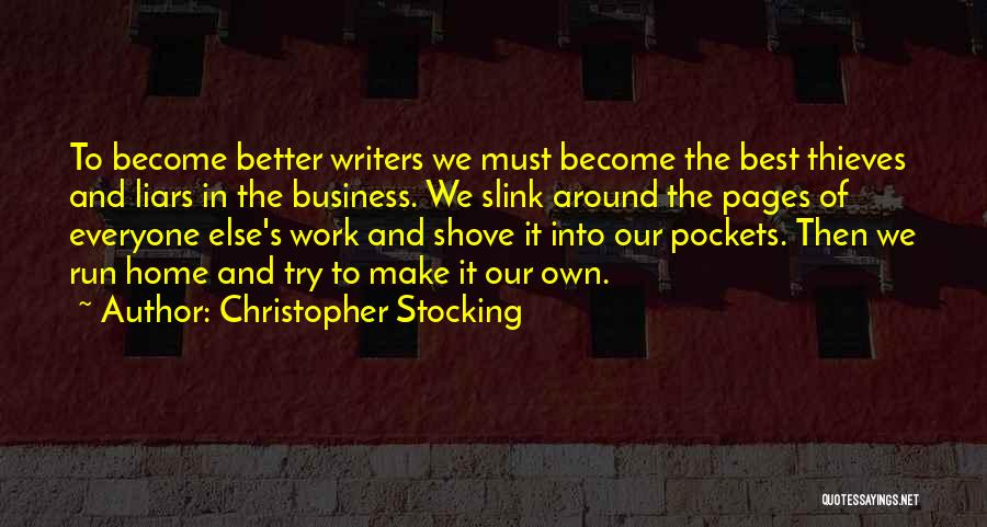 Thieves And Liars Quotes By Christopher Stocking