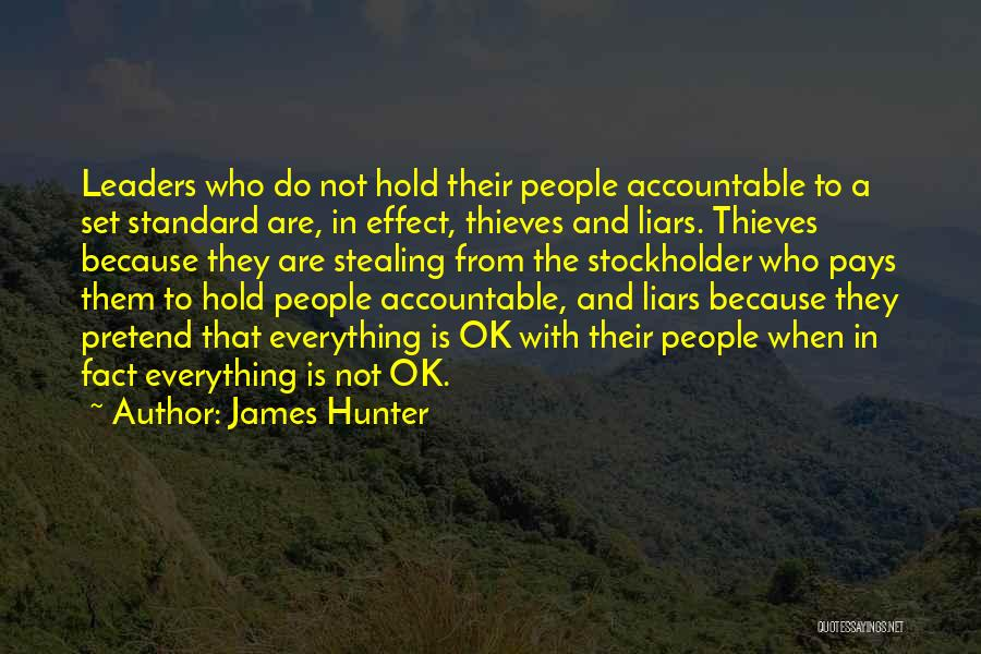 Thieves And Liars Quotes By James Hunter