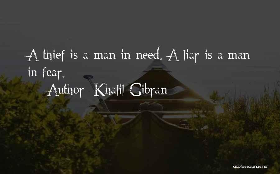 Thieves And Liars Quotes By Khalil Gibran
