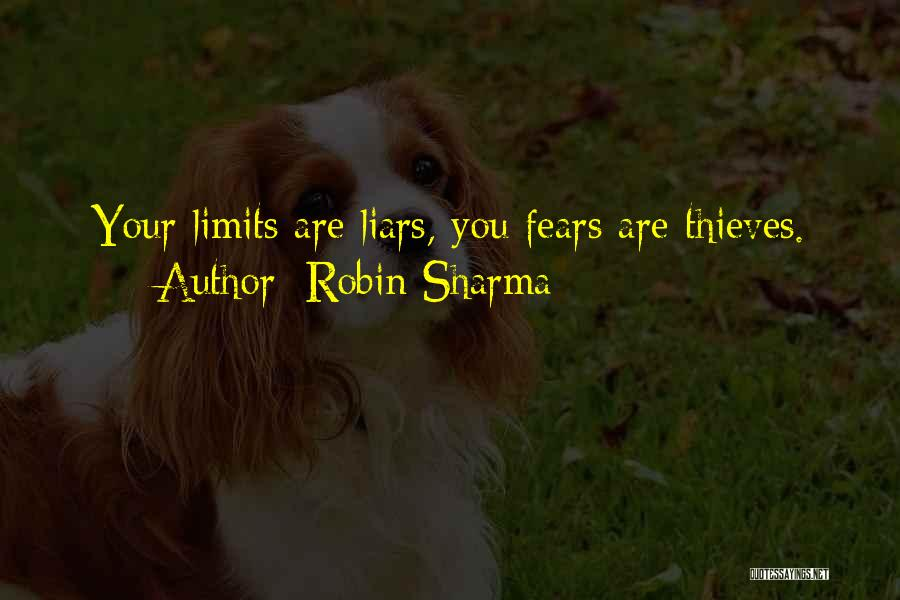 Thieves And Liars Quotes By Robin Sharma