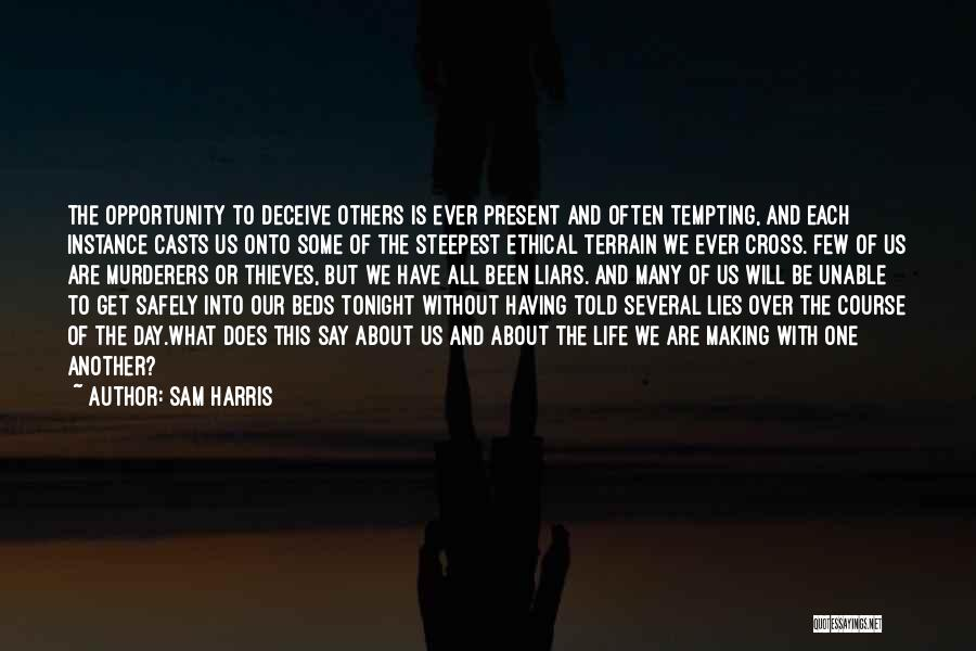 Thieves And Liars Quotes By Sam Harris