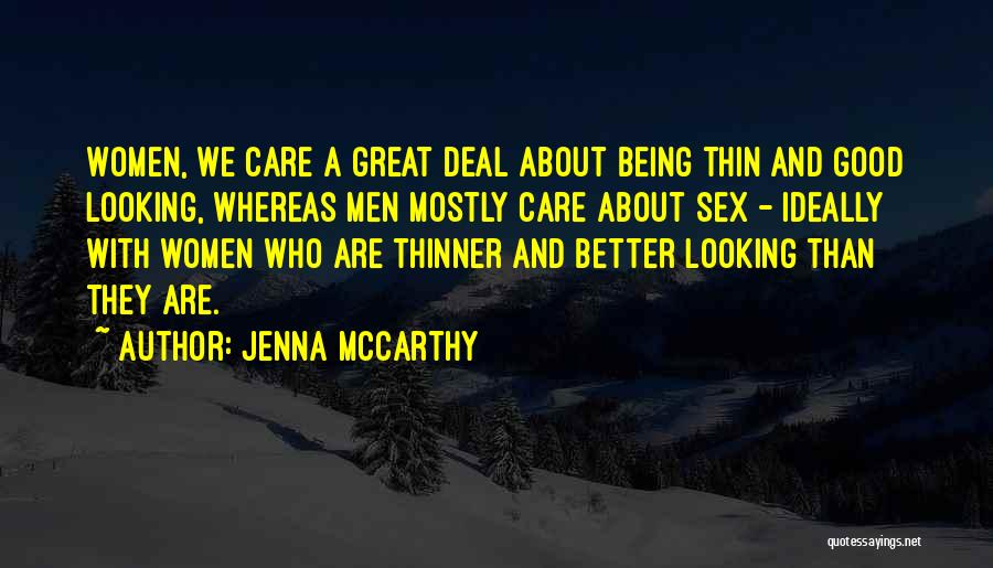Thin Motivation Quotes By Jenna McCarthy