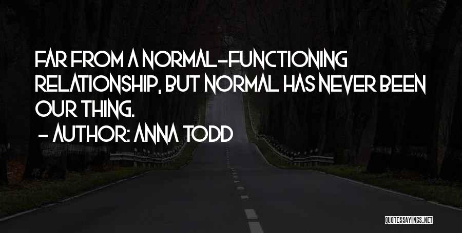 Thing Love Quotes By Anna Todd