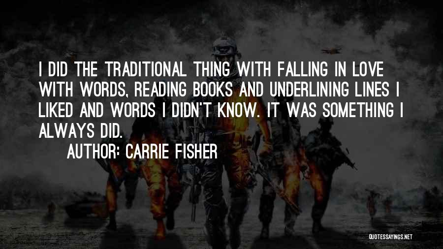 Thing Love Quotes By Carrie Fisher