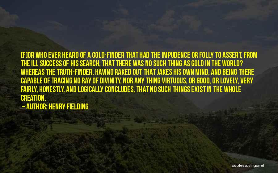 Thing Love Quotes By Henry Fielding