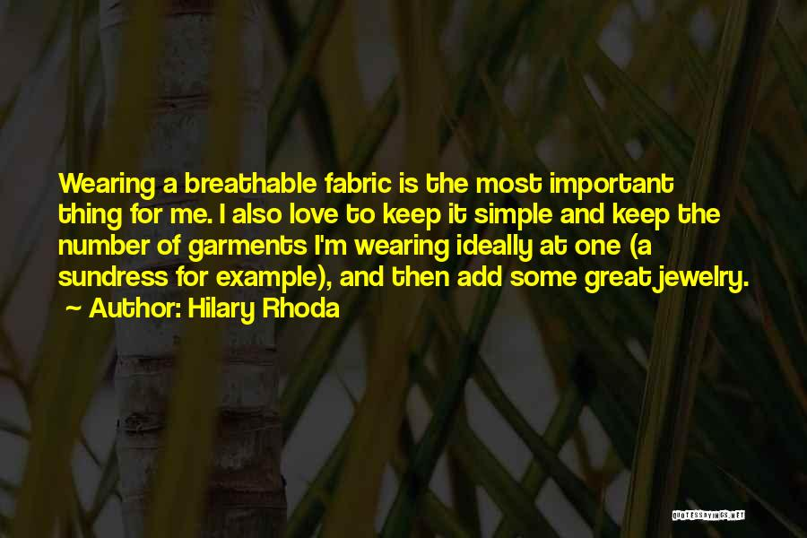 Thing Love Quotes By Hilary Rhoda