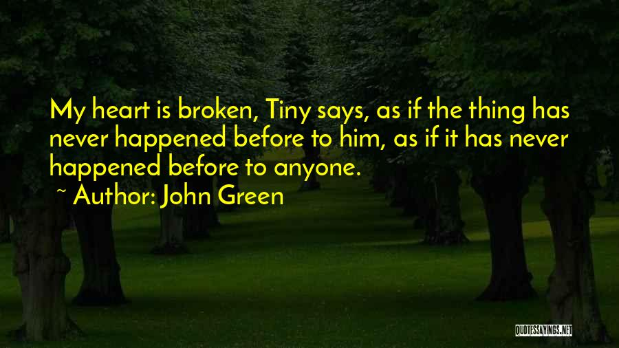 Thing Love Quotes By John Green