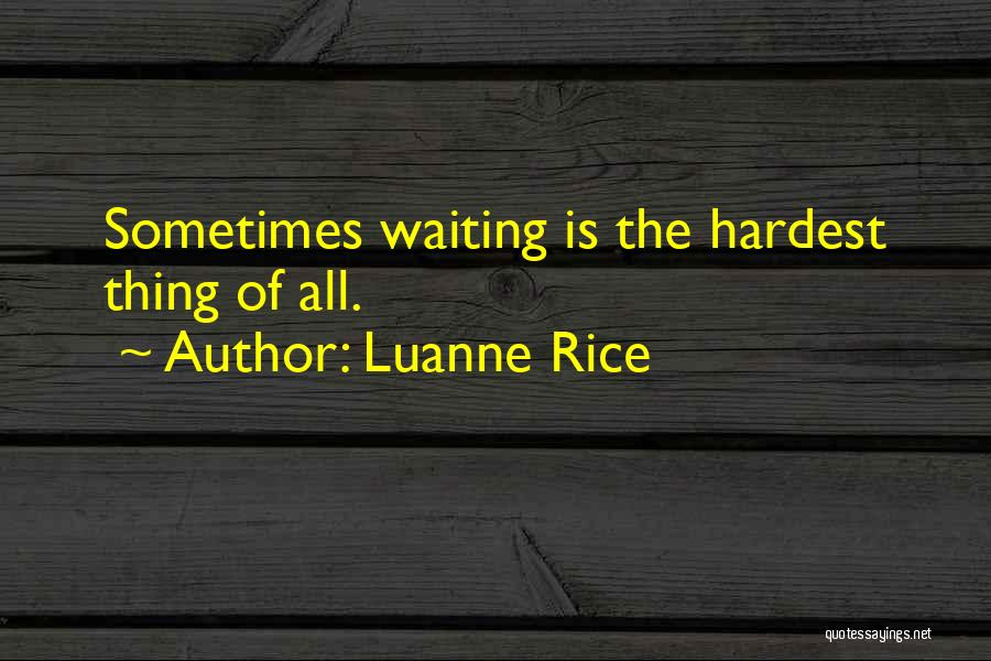 Thing Love Quotes By Luanne Rice