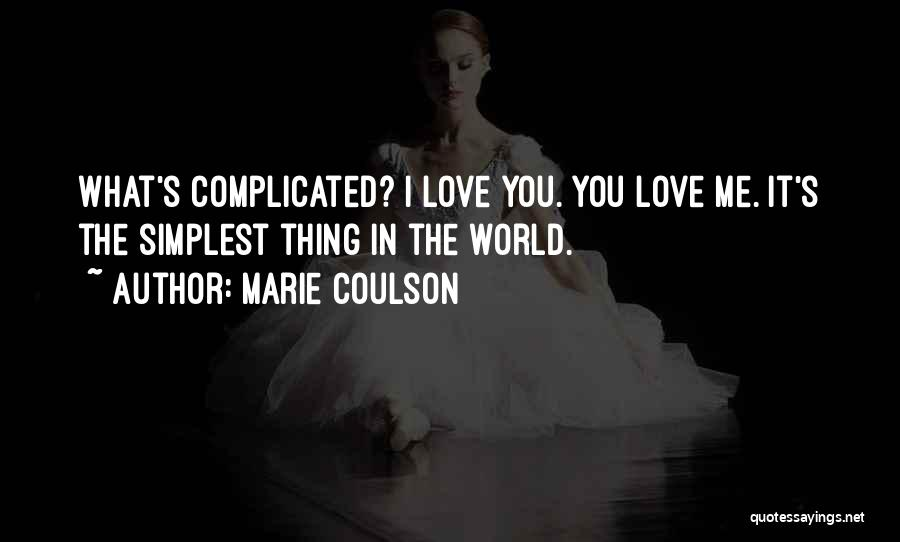 Thing Love Quotes By Marie Coulson
