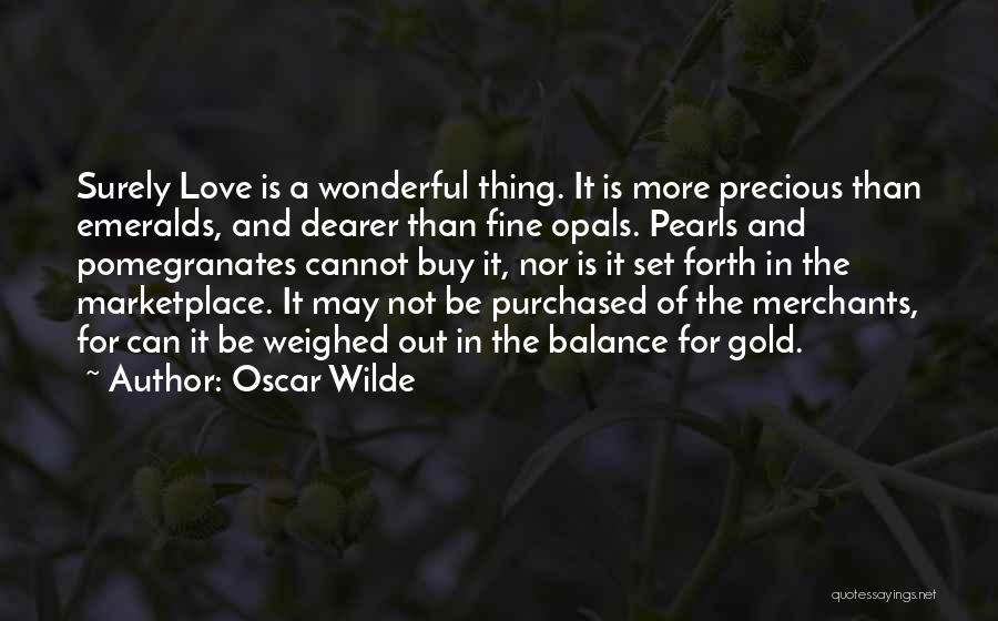 Thing Love Quotes By Oscar Wilde