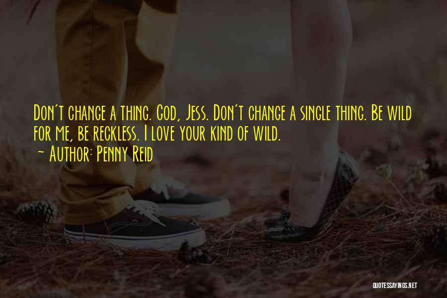 Thing Love Quotes By Penny Reid
