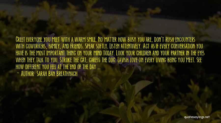 Thing Love Quotes By Sarah Ban Breathnach