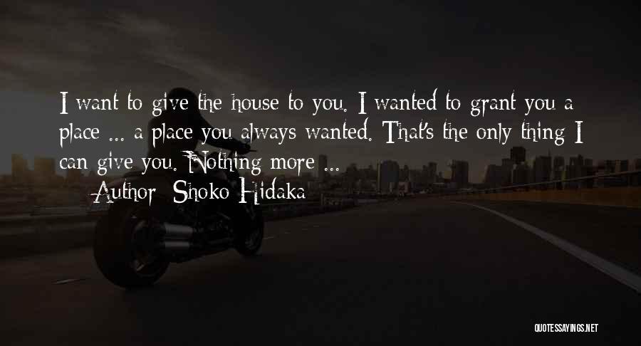 Thing Love Quotes By Shoko Hidaka