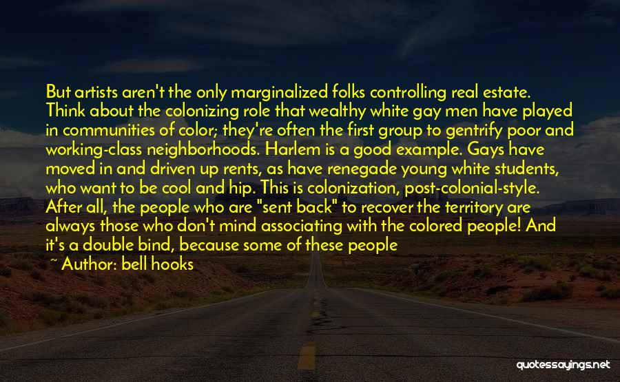Things Always Working Out In The End Quotes By Bell Hooks