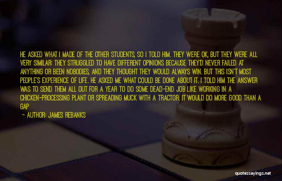 Things Always Working Out In The End Quotes By James Rebanks
