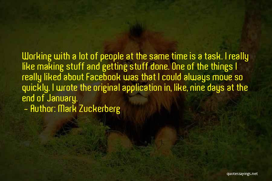 Things Always Working Out In The End Quotes By Mark Zuckerberg