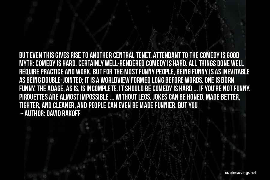 Things Are Hard Quotes By David Rakoff