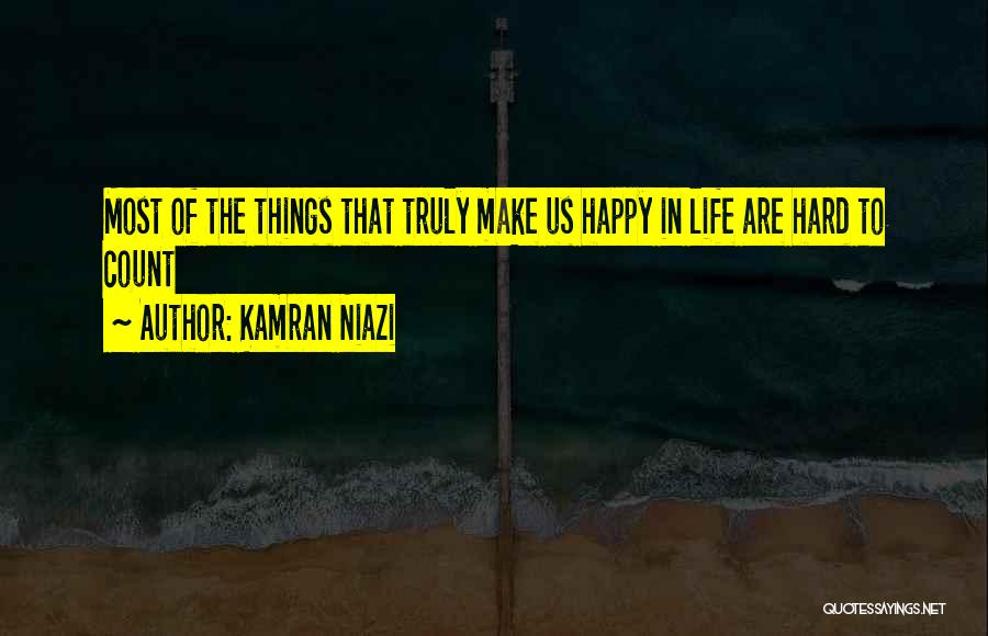 Things Are Hard Quotes By Kamran Niazi