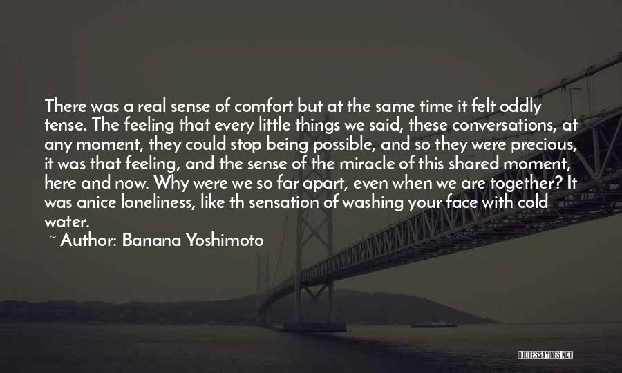 Things Being Possible Quotes By Banana Yoshimoto