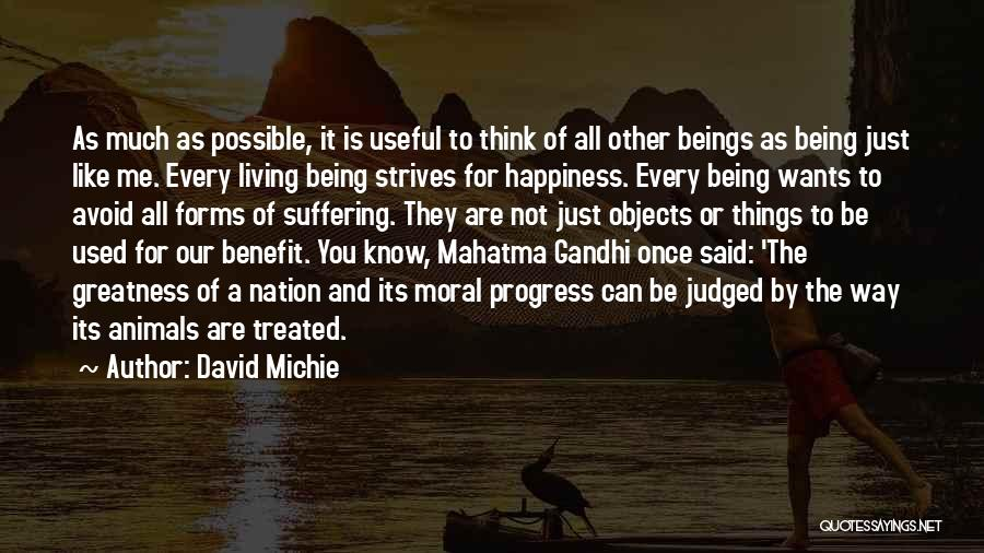 Things Being Possible Quotes By David Michie