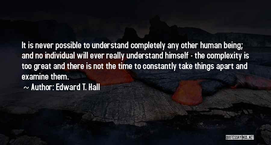 Things Being Possible Quotes By Edward T. Hall