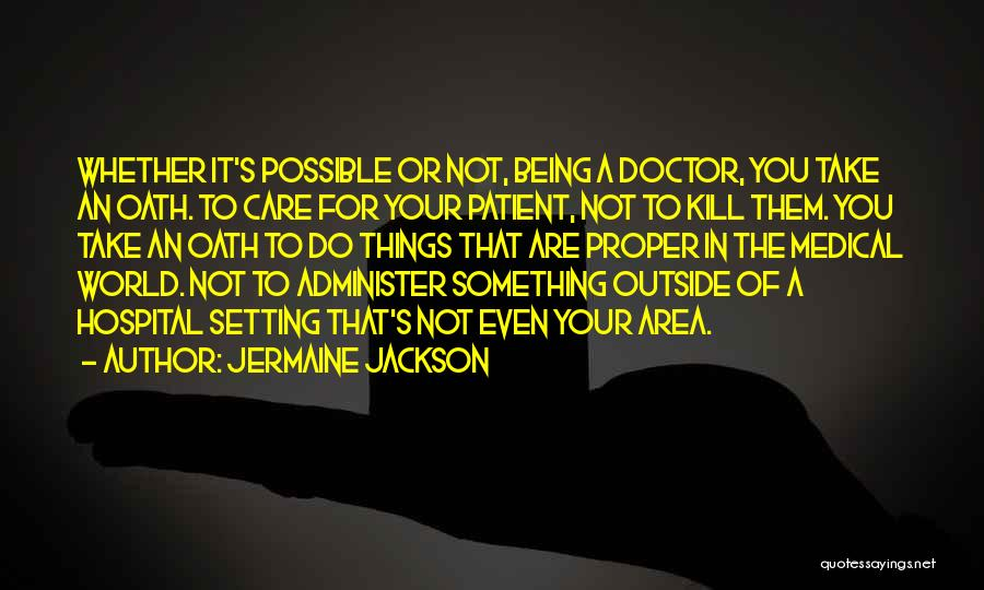 Things Being Possible Quotes By Jermaine Jackson