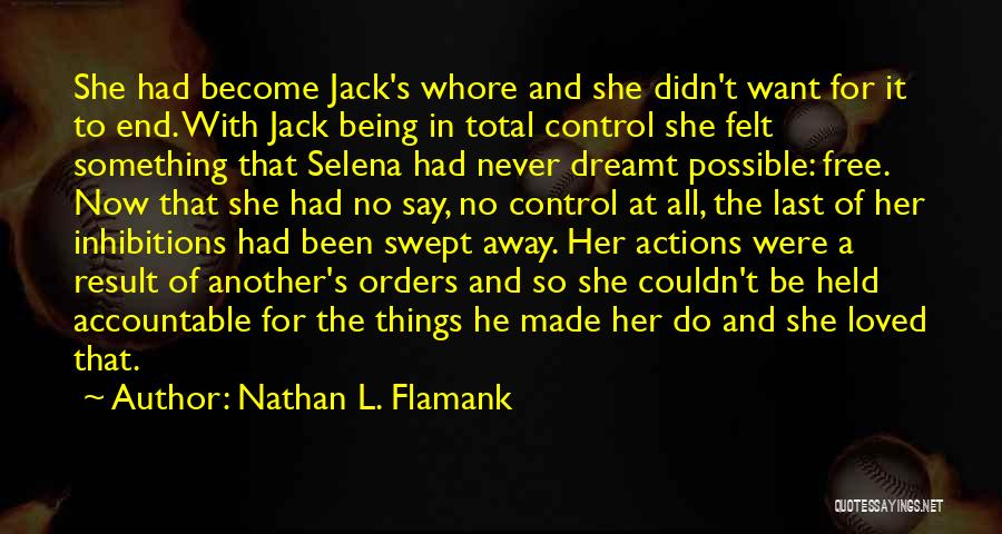 Things Being Possible Quotes By Nathan L. Flamank