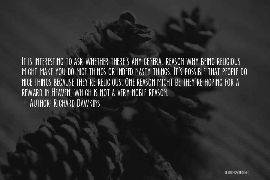 Things Being Possible Quotes By Richard Dawkins