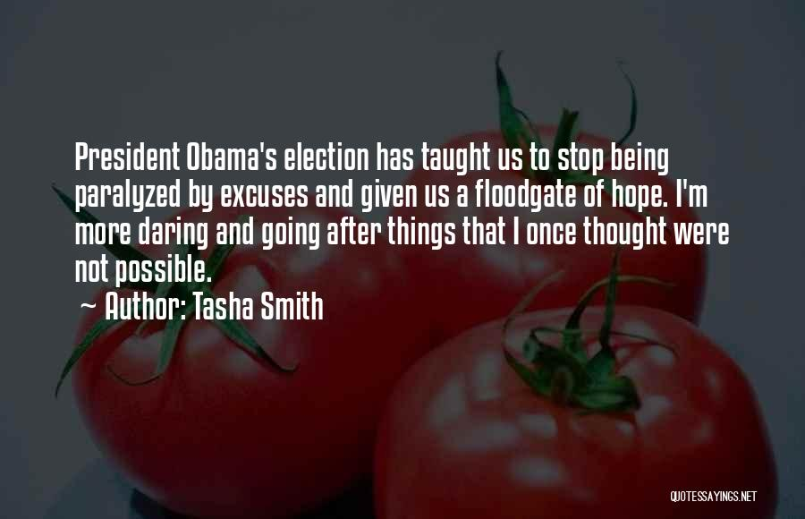 Things Being Possible Quotes By Tasha Smith