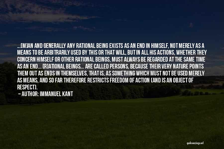 Things Being Worth It In The End Quotes By Immanuel Kant