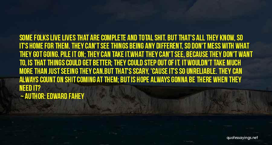 Things Gonna Get Better Quotes By Edward Fahey