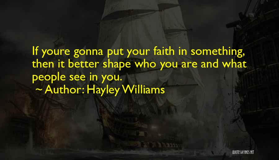 Things Gonna Get Better Quotes By Hayley Williams