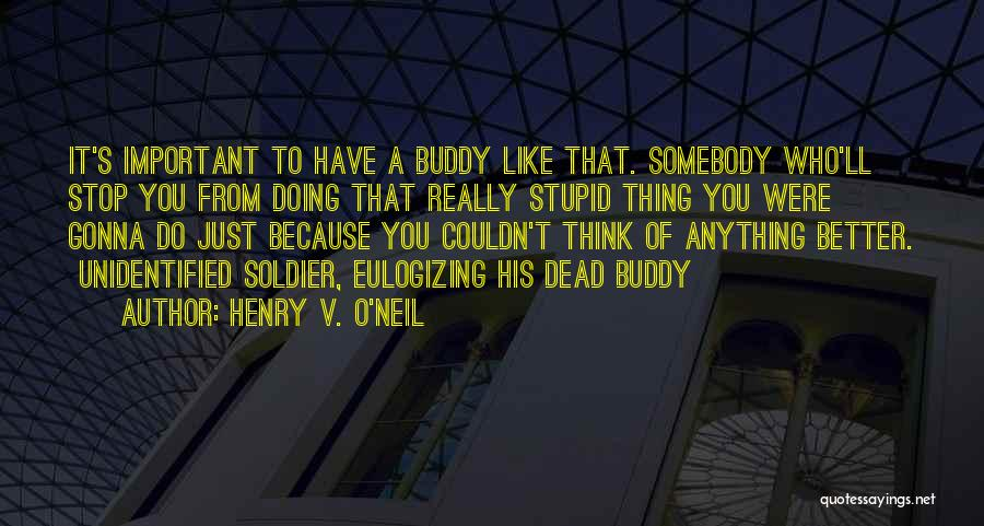 Things Gonna Get Better Quotes By Henry V. O'Neil