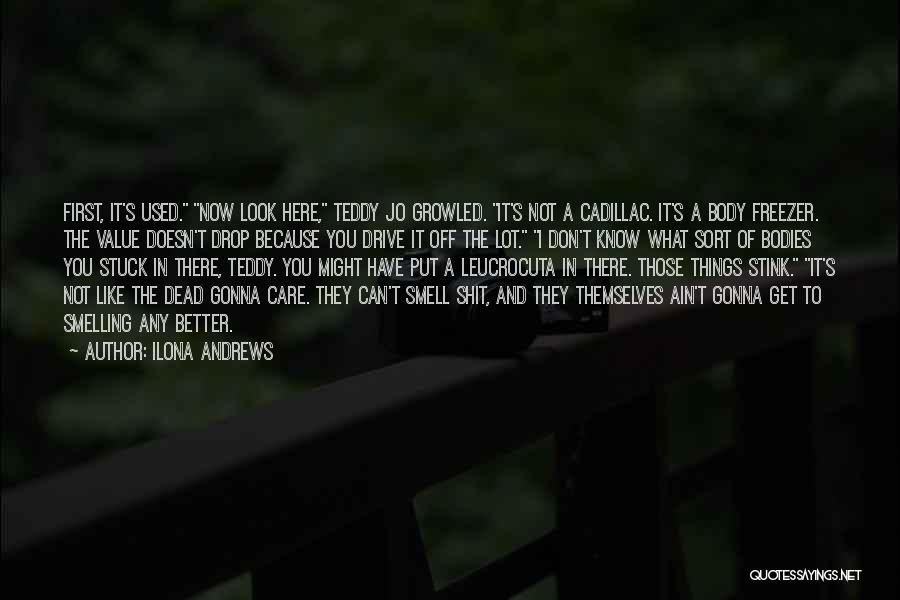 Things Gonna Get Better Quotes By Ilona Andrews