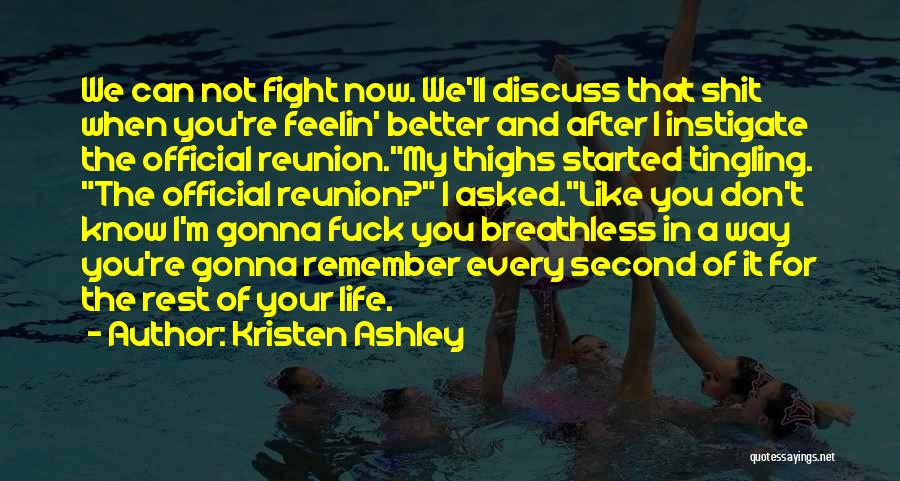 Things Gonna Get Better Quotes By Kristen Ashley