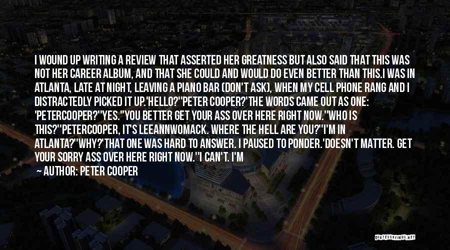 Things Gonna Get Better Quotes By Peter Cooper
