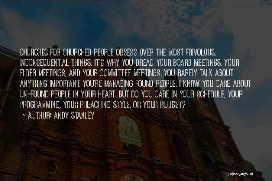 Things I Do For You Quotes By Andy Stanley