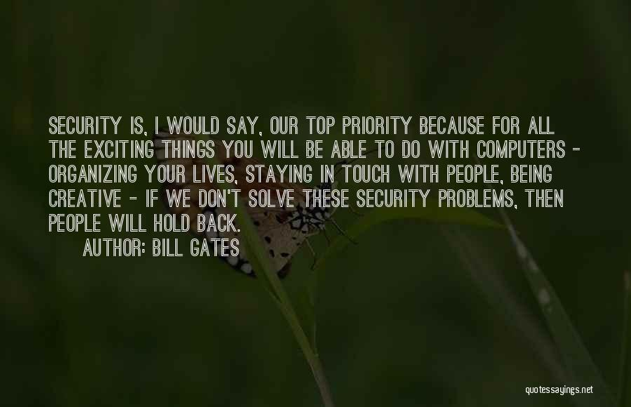 Things I Do For You Quotes By Bill Gates