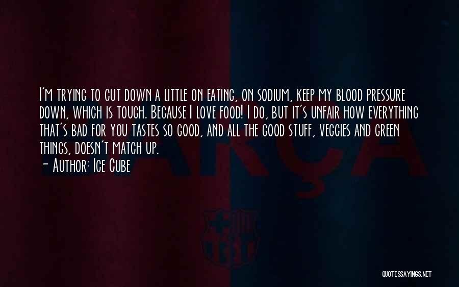Things I Do For You Quotes By Ice Cube