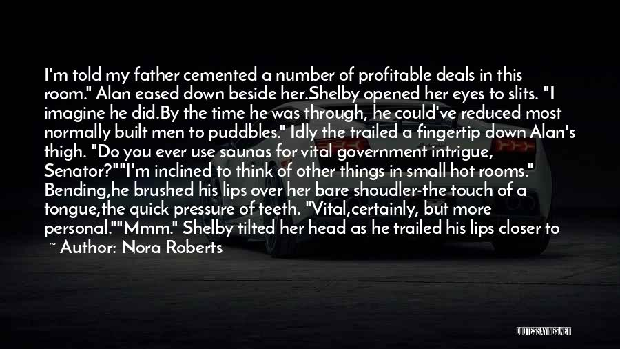 Things I Do For You Quotes By Nora Roberts