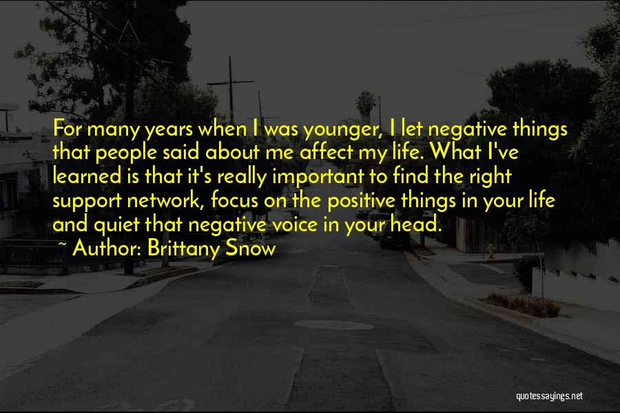 Things I Learned About Life Quotes By Brittany Snow