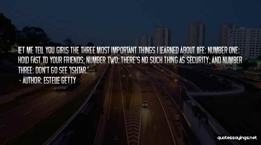 Things I Learned About Life Quotes By Estelle Getty