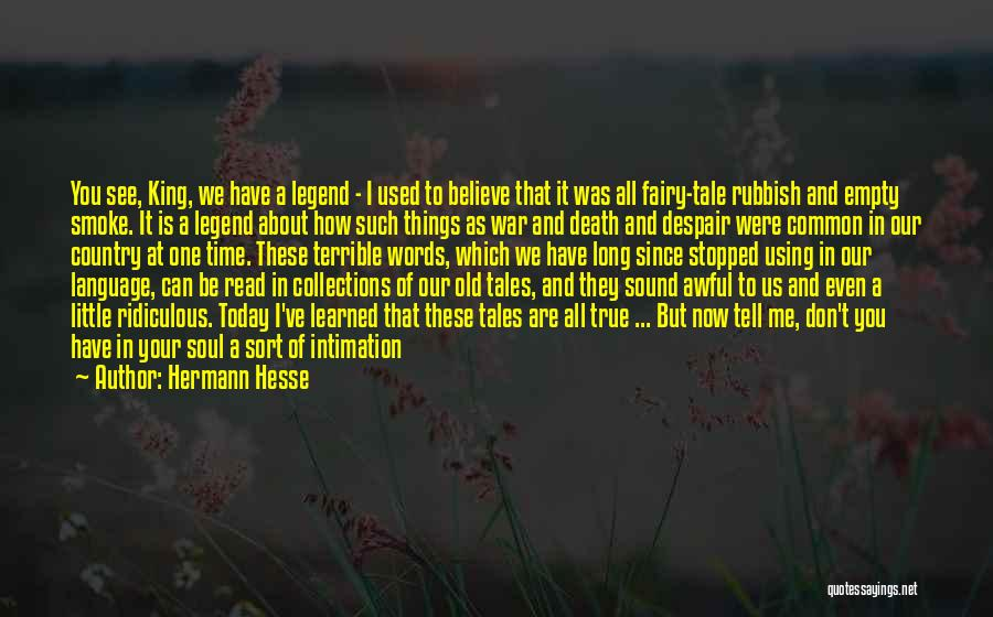 Things I Learned About Life Quotes By Hermann Hesse