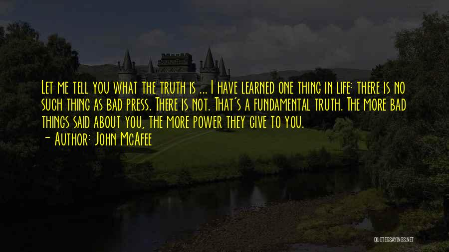 Things I Learned About Life Quotes By John McAfee