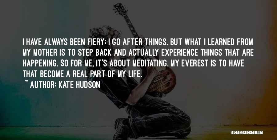 Things I Learned About Life Quotes By Kate Hudson