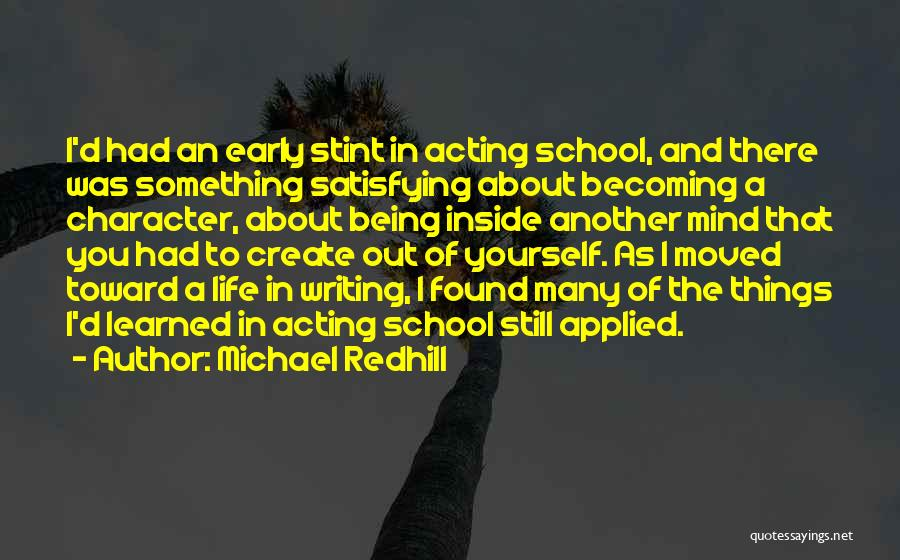 Things I Learned About Life Quotes By Michael Redhill