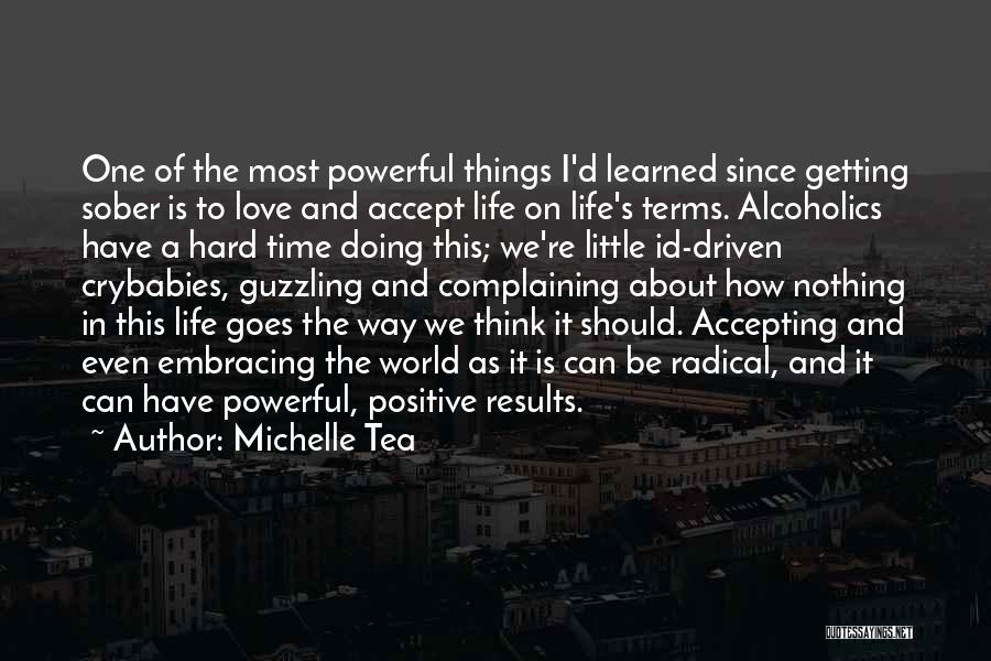 Things I Learned About Life Quotes By Michelle Tea