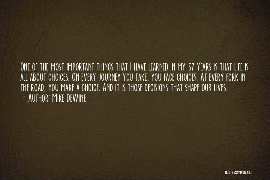 Things I Learned About Life Quotes By Mike DeWine
