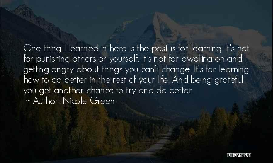 Things I Learned About Life Quotes By Nicole Green