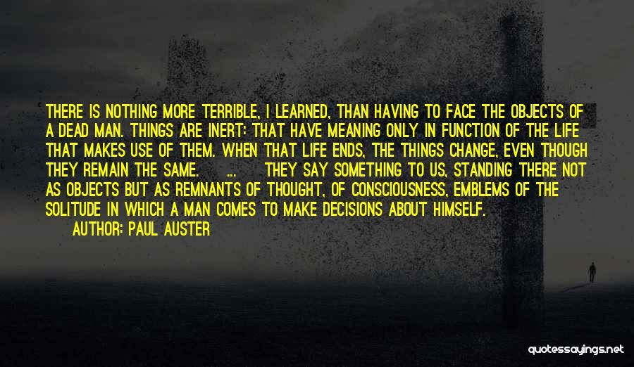 Things I Learned About Life Quotes By Paul Auster